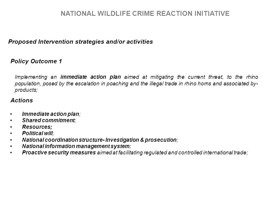 Immediate action plan; Shared commitment; Resources; Political will; National coordination structure- Investigation & prosecution; National informatio