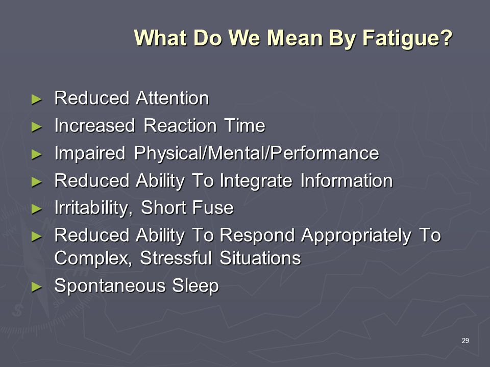 29 What Do We Mean By Fatigue.