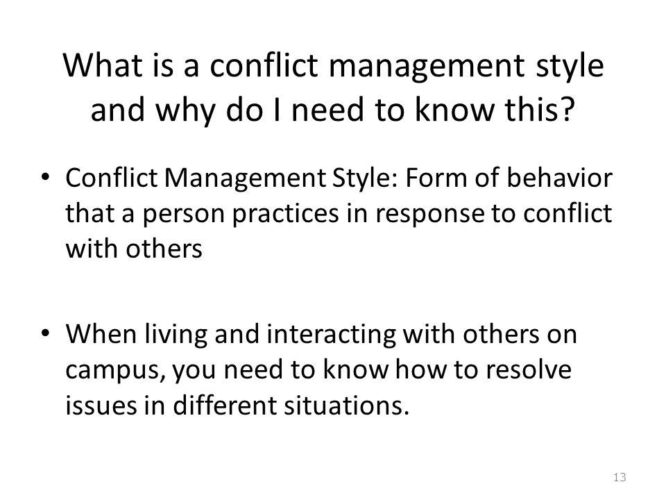 What is a conflict management style and why do I need to know this.