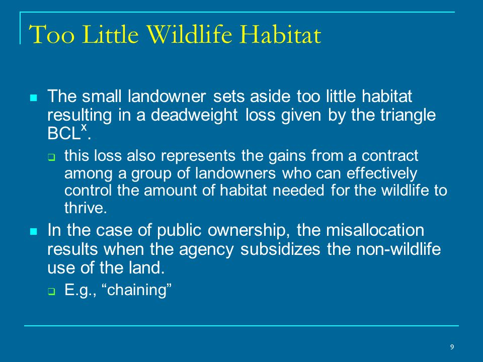 10 Collective Action to Provide Habitat Before the ESA: Pay-to-Protect  The FWS purchases wildlife habitat from the landowner.