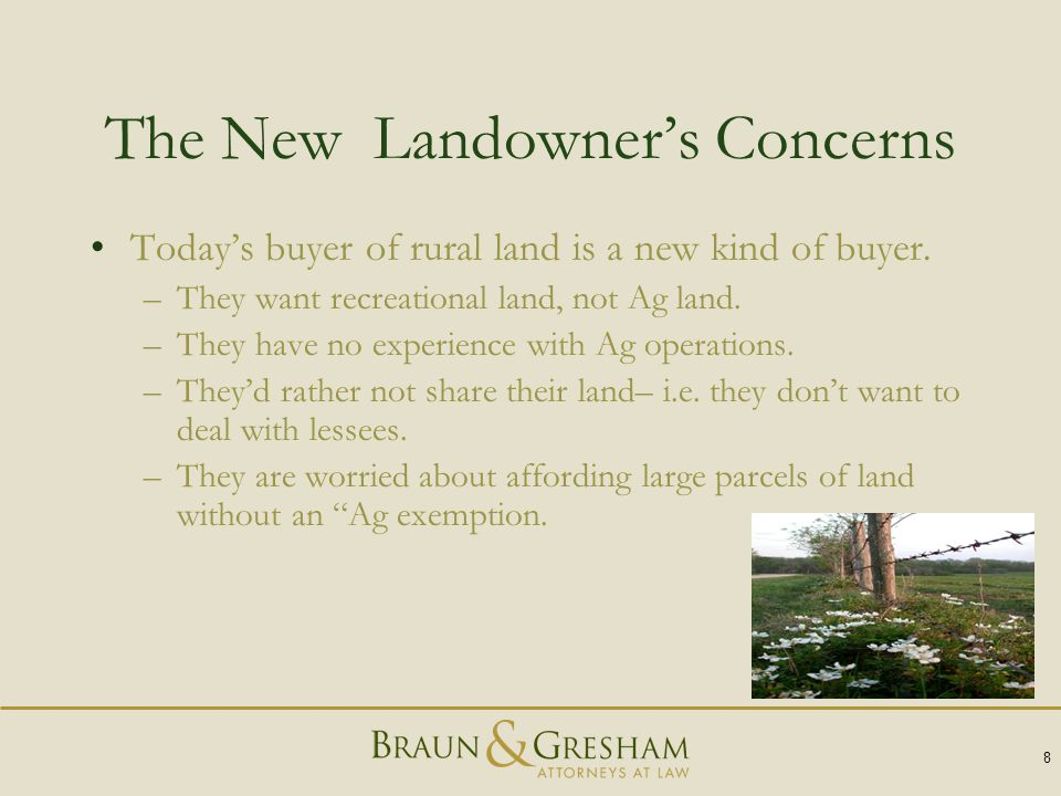 The New Landowner's Concerns Today's buyer of rural land is a new kind of buyer.