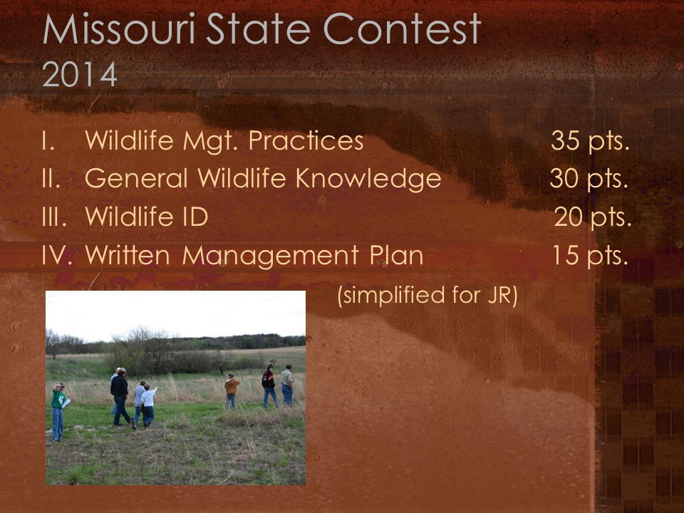 Missouri State Contest 2014 I.Wildlife Mgt.Practices 35 pts.