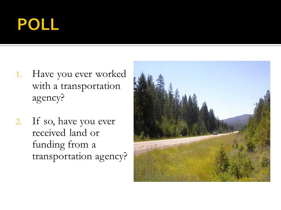 Transportation Planning INTEGRATING CONSERVATION AND TRANSPORTATION PLANNING SAFETEA-LU Section 6001 1.