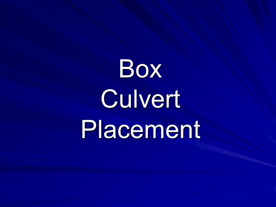 Box Culvert Placement
