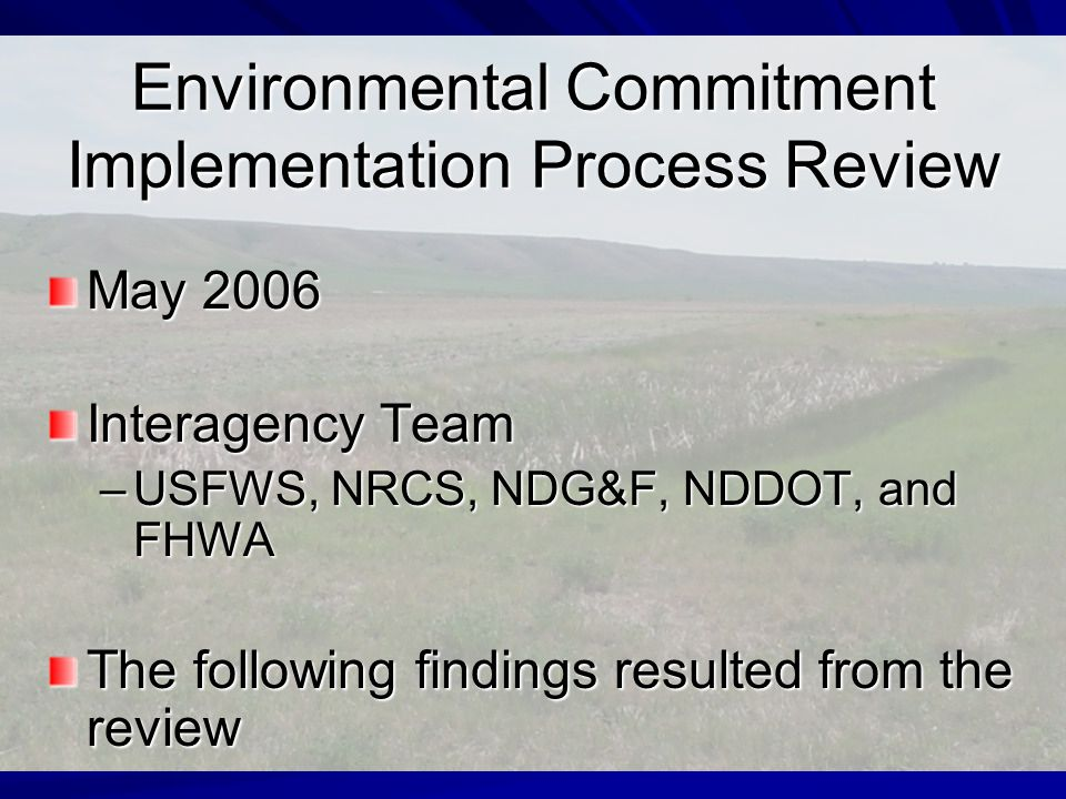 Environmental Commitments During the Planning Process SOV Process Agency Coordination Public Involvement Wetland Table Summary of Commitments
