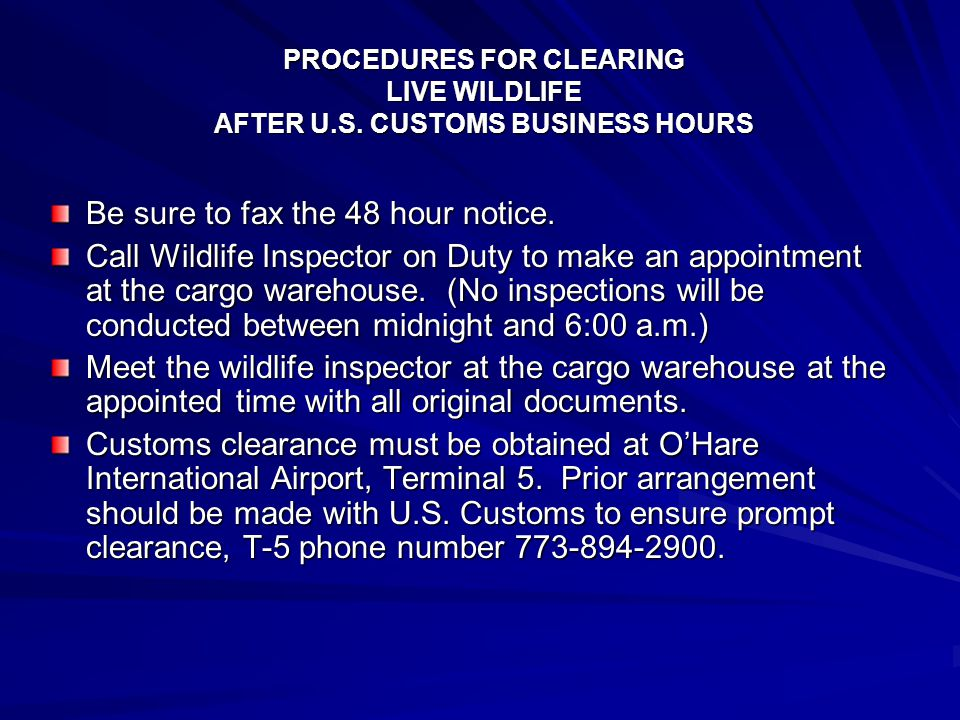 PROCEDURES FOR CLEARING LIVE WILDLIFE AFTER U.S.