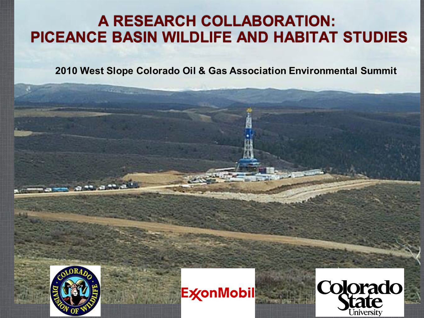 Cooperative Agreement Objectives Jointly study The potential effects of hydrocarbon development and extraction on wildlife and their supporting habitat; and The most efficient mitigation measures to reduce identified impacts on wildlife and associated habitat.