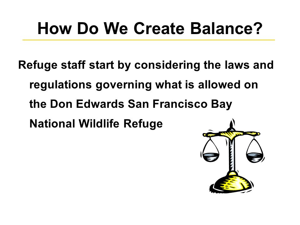 How Do We Create Balance.