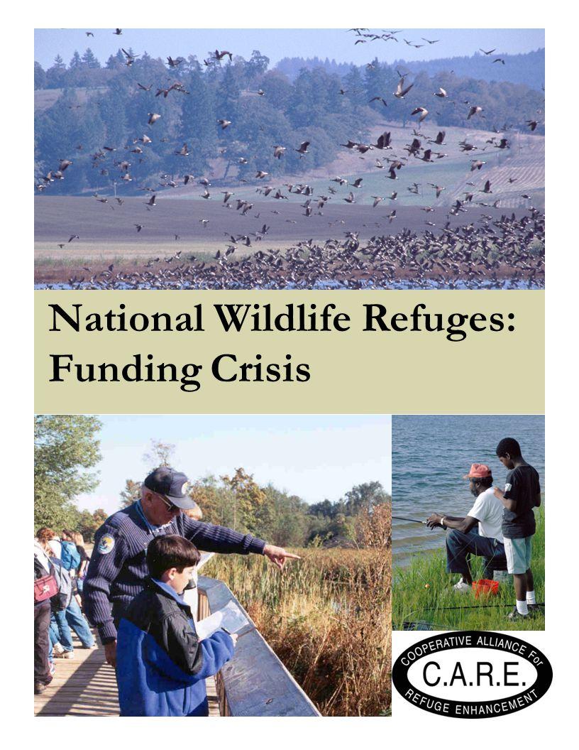 National Wildlife Refuges: Funding Crisis