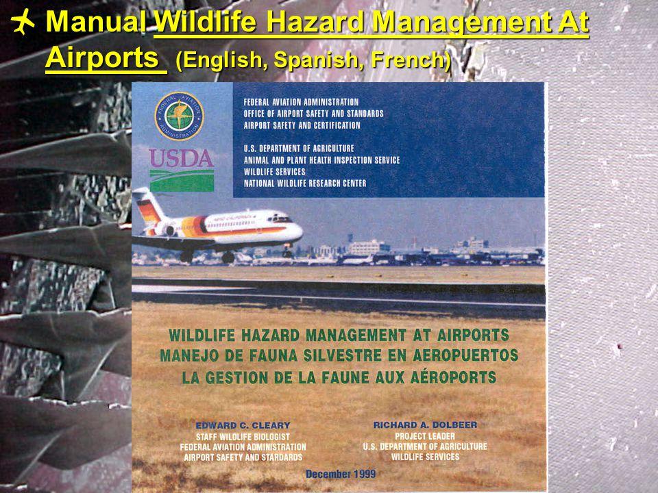 10  Manual Wildlife Hazard Management At Airports (English, Spanish, French)
