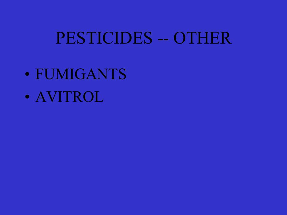 PESTICIDES -- OTHER FUMIGANTS AVITROL
