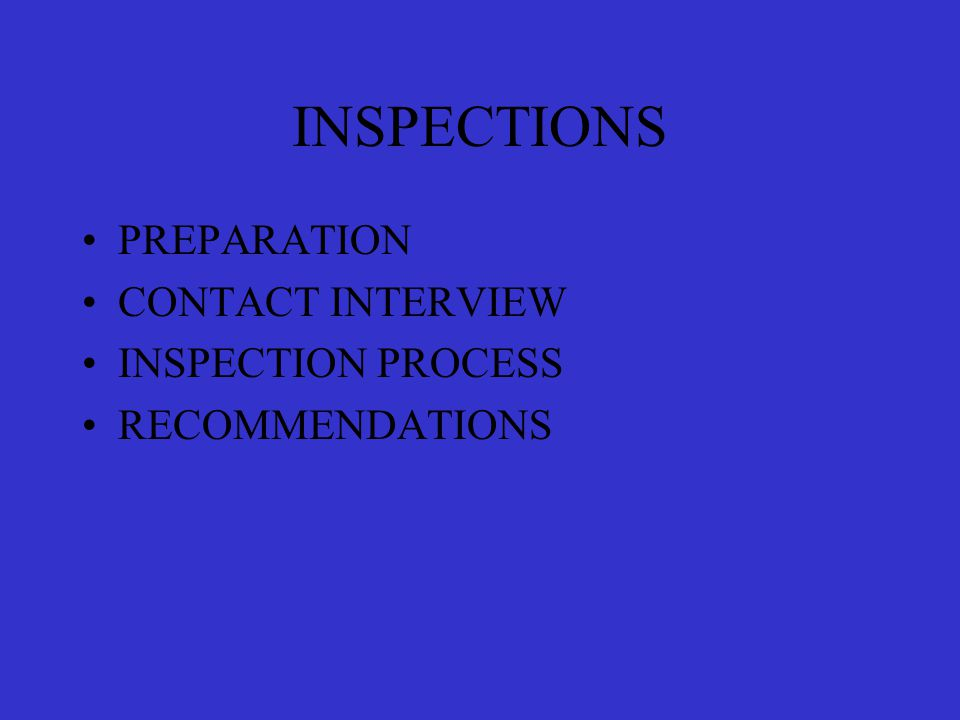 INSPECTION PREPARATION SITE MAP AND/OR INSPECTION FORM EQUIPMENT