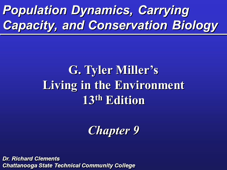 Population Dynamics, Carrying Capacity, and Conservation Biology G.