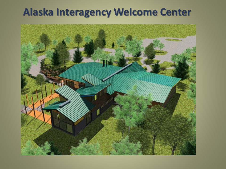 Alaska Interagency Welcome Center