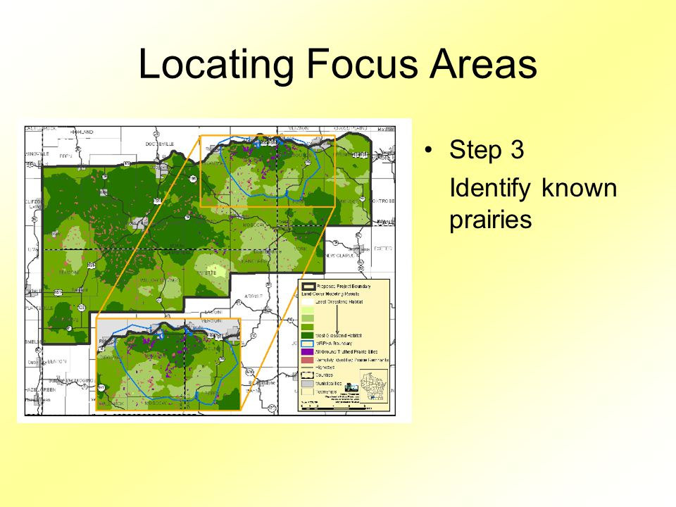 Locating Focus Areas Step 3 Identify known prairies