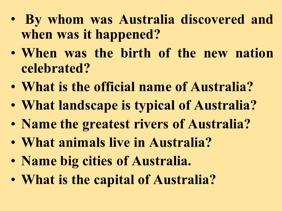 B y whom was Australia discovered and when was it happened.