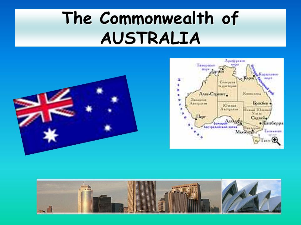 The Commonwealth of Australia is a federal state within the Commonwealth.