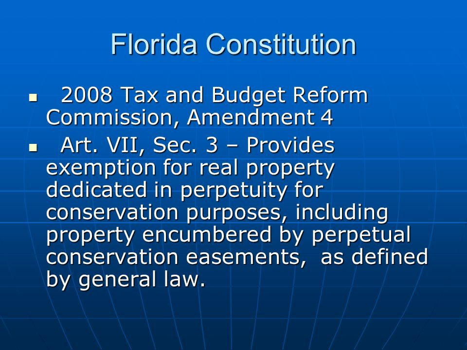 Florida Constitution 2008 Tax and Budget Reform Commission, Amendment 4 2008 Tax and Budget Reform Commission, Amendment 4 Art.