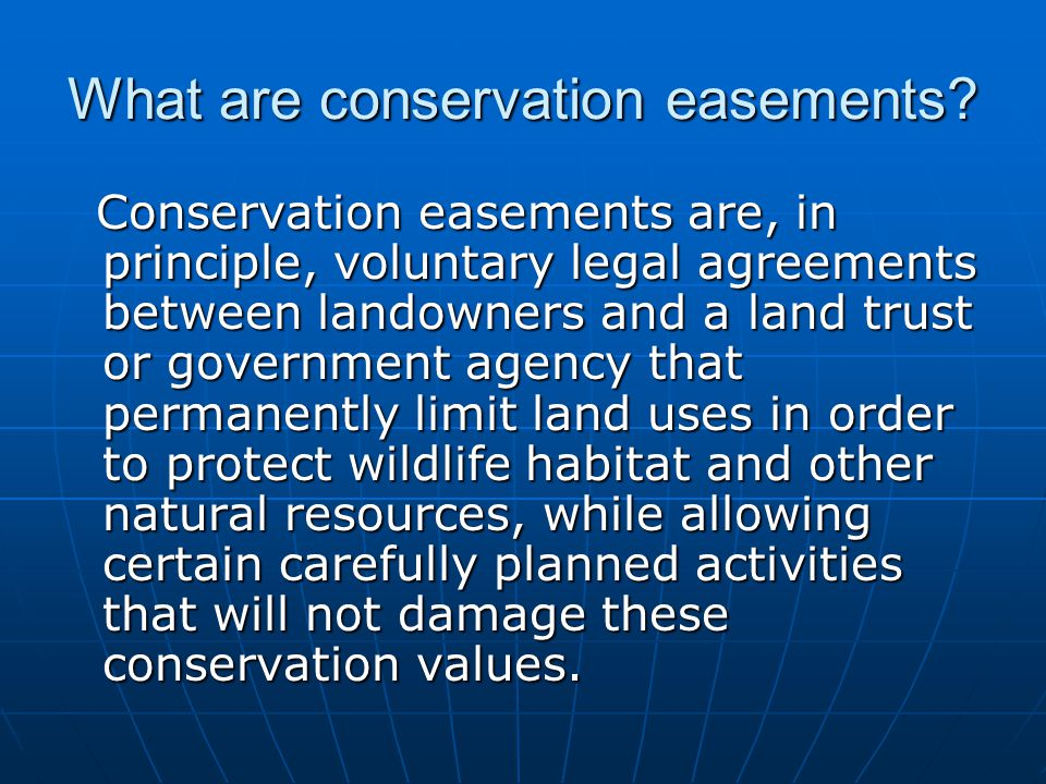 What are conservation easements.
