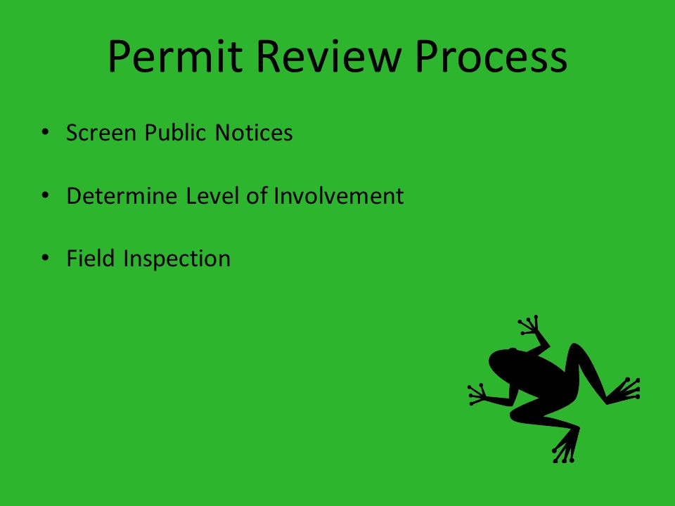 Permit Review Process Screen Public Notices Determine Level of Involvement Field Inspection