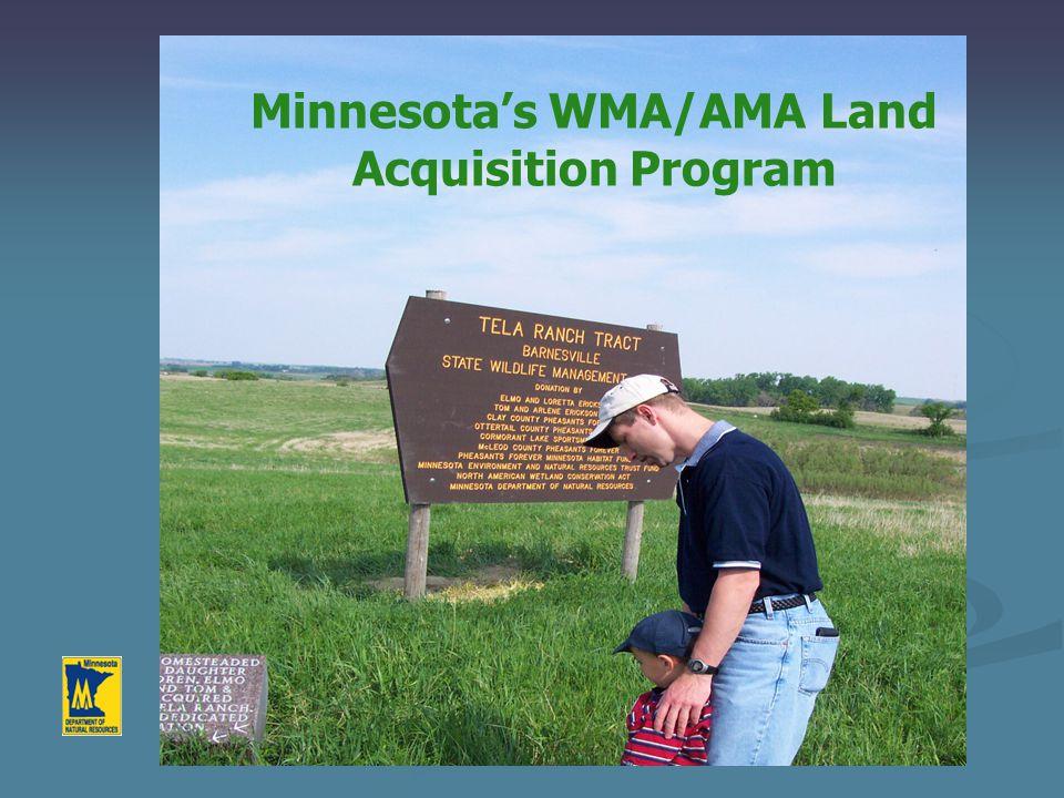 Minnesota's WMA/AMA Land Acquisition Program