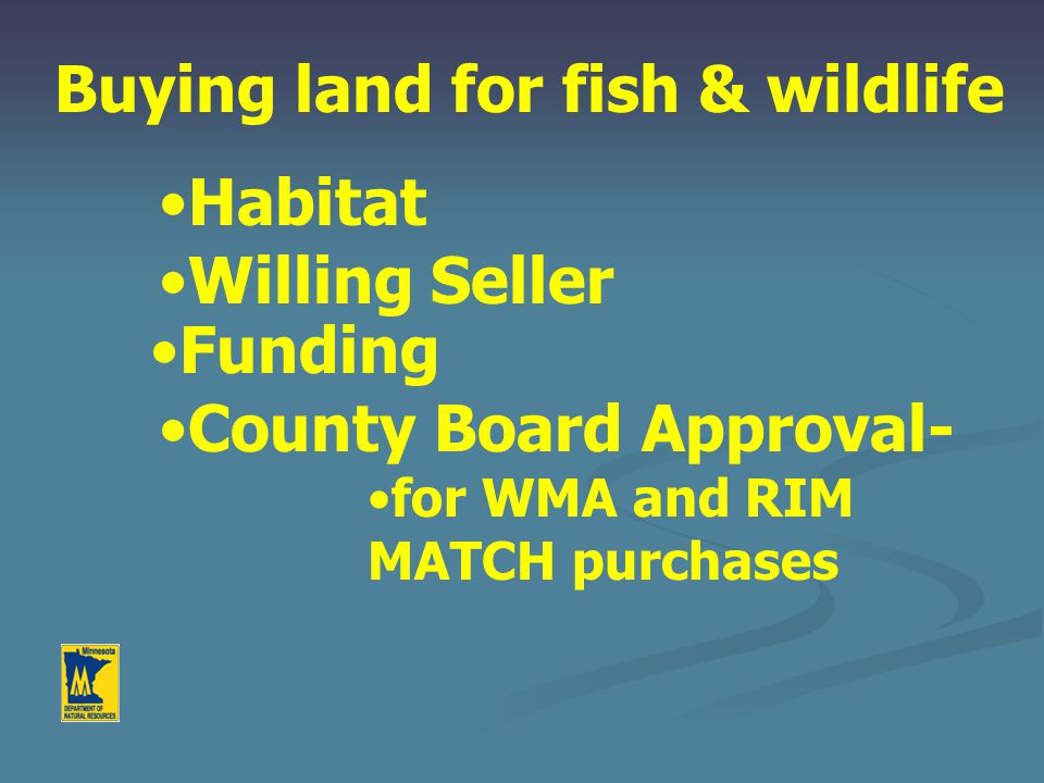 Habitat Protection & Management Case Study – Water Control Replacement 1.Need assessment – database and GIS inventory 2.Phase 1 preliminary design and cost estimate 3.Secure funding 4.Phase 2 final engineering and design 5.Bid specifications 6.Secure contracts 7.Secure permits 8.Construction phase and inspections 9.Site rehabilitation 10.Final payment