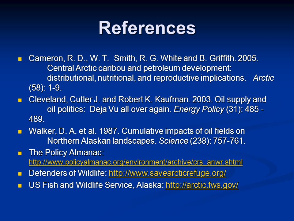References Cameron, R. D., W. T. Smith, R. G. White and B.