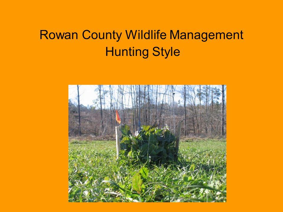 Rowan County Wildlife Management Hunting Style