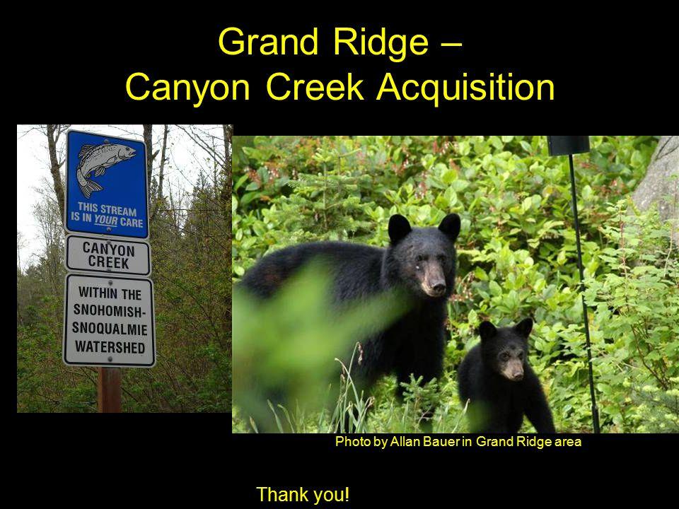 Grand Ridge – Canyon Creek Acquisition Photo by Allan Bauer in Grand Ridge area Thank you!