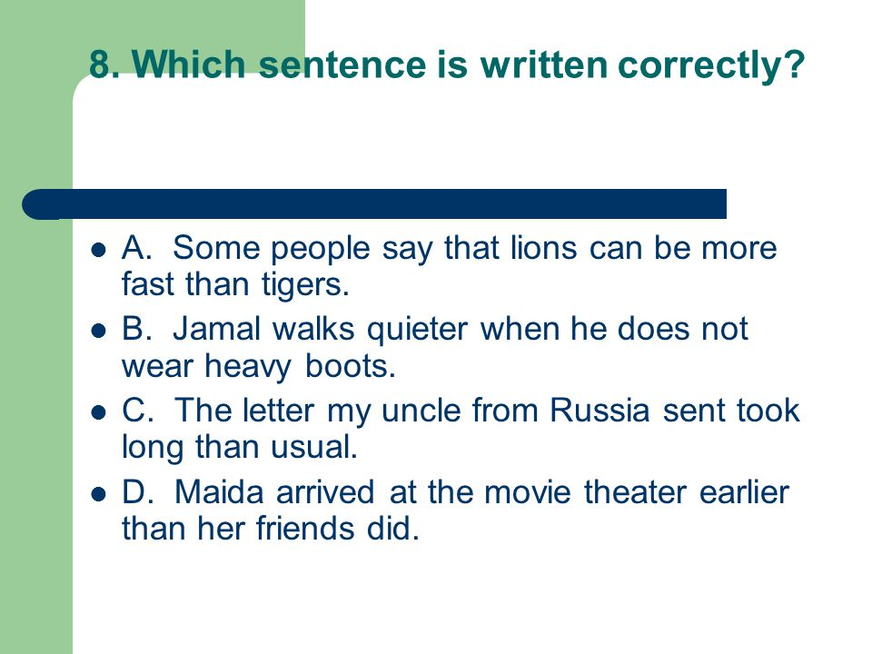 19.Which word is an adverb in the sentence below.