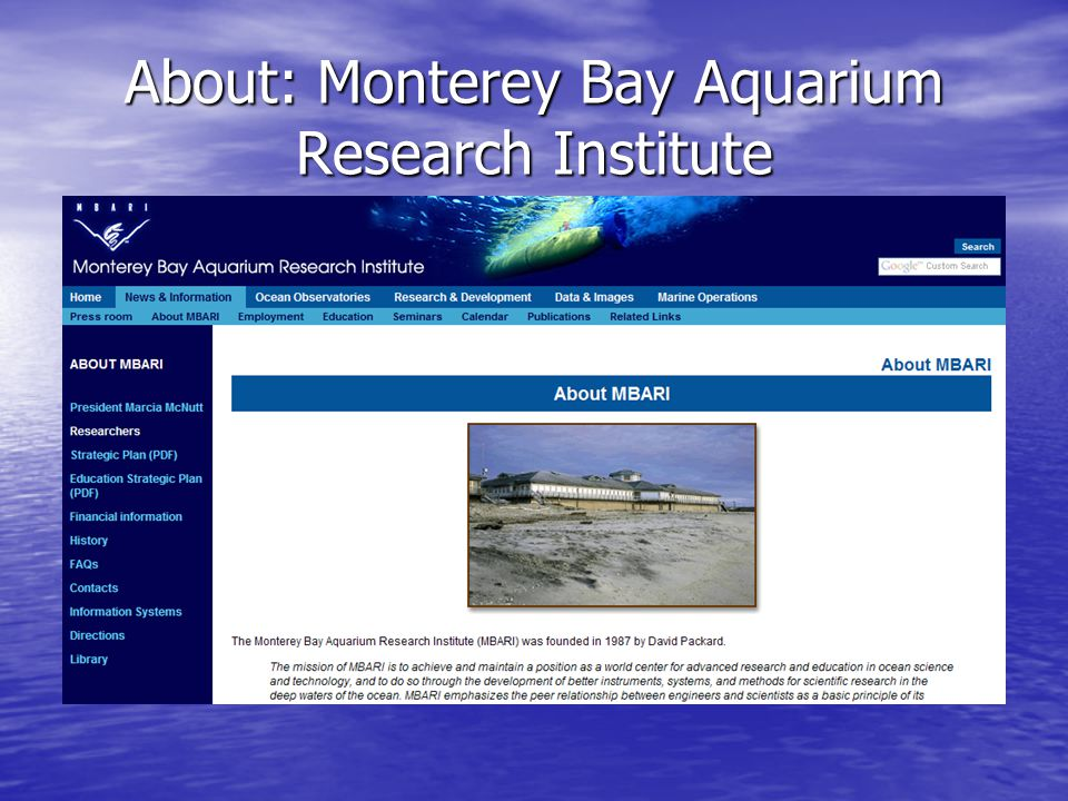 About: Monterey Bay Aquarium Research Institute