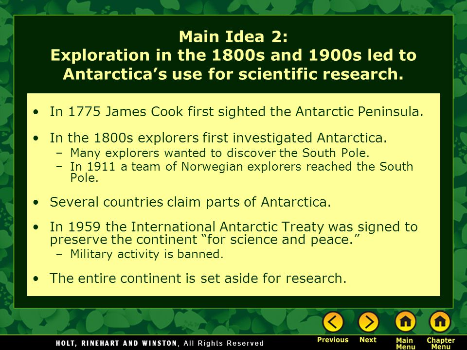 Main Idea 2: Exploration in the 1800s and 1900s led to Antarctica's use for scientific research.