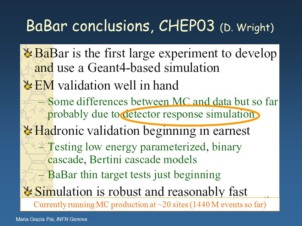 Maria Grazia Pia, INFN Genova BaBar conclusions, CHEP03 (D.