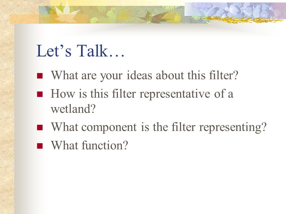 Let's Talk… What are your ideas about this filter.