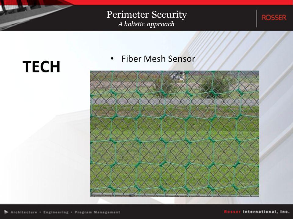 Fiber Mesh Sensor TECH Perimeter Security A holistic approach