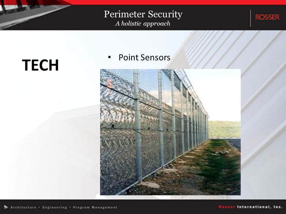 Point Sensors TECH Perimeter Security A holistic approach