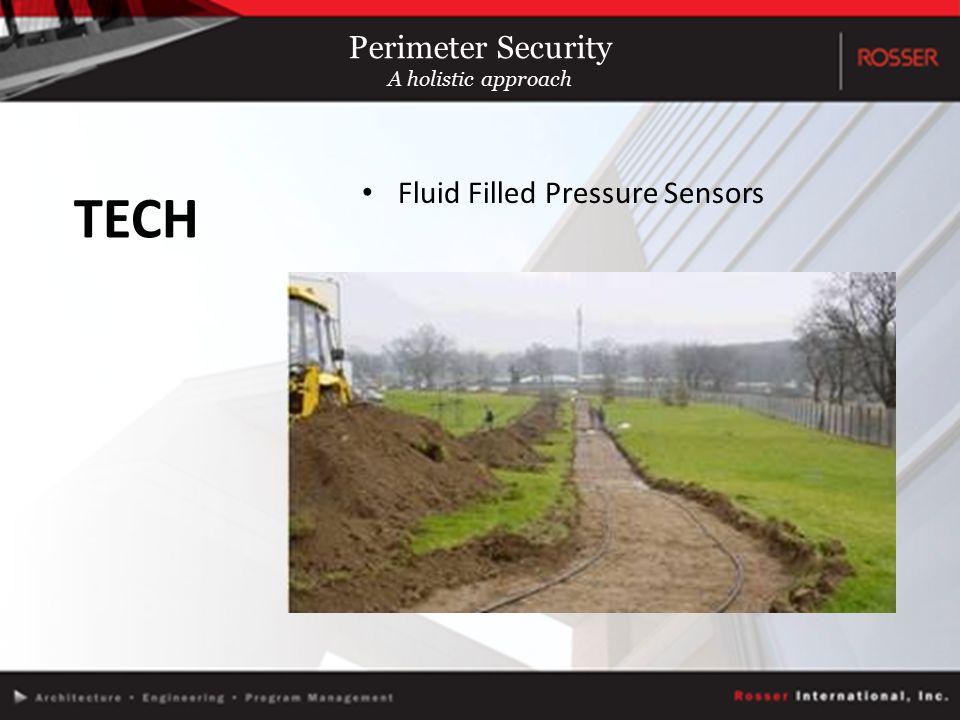 Fluid Filled Pressure Sensors TECH Perimeter Security A holistic approach