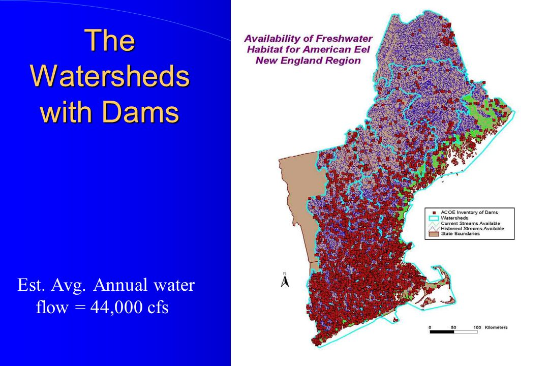 The Watersheds with Dams Est. Avg. Annual water flow = 44,000 cfs
