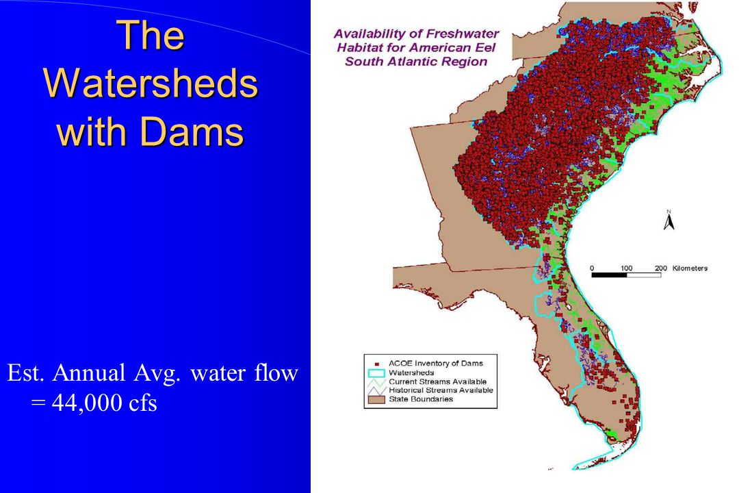 The Watersheds with Dams Est. Annual Avg. water flow = 44,000 cfs