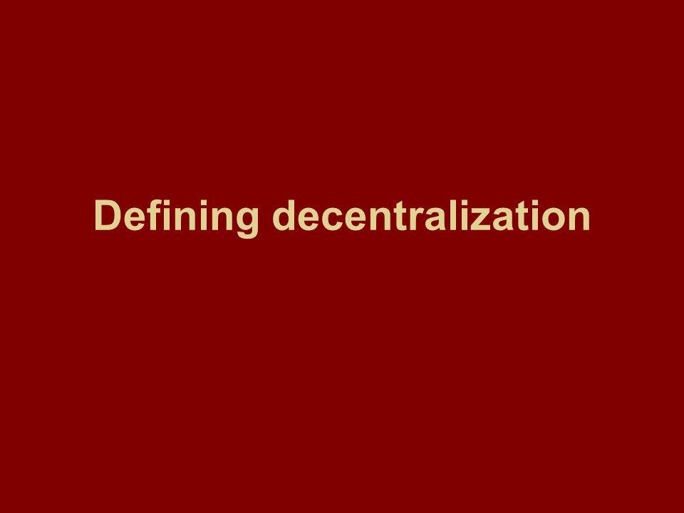 Defining decentralization
