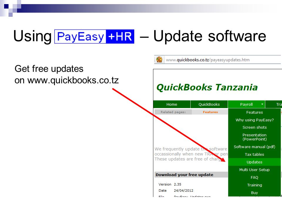 Using – Update software Get free updates on www.quickbooks.co.tz