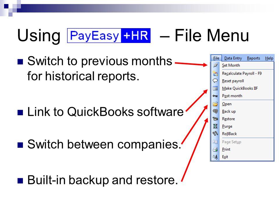 Using – Data entry menu Enter Employee information