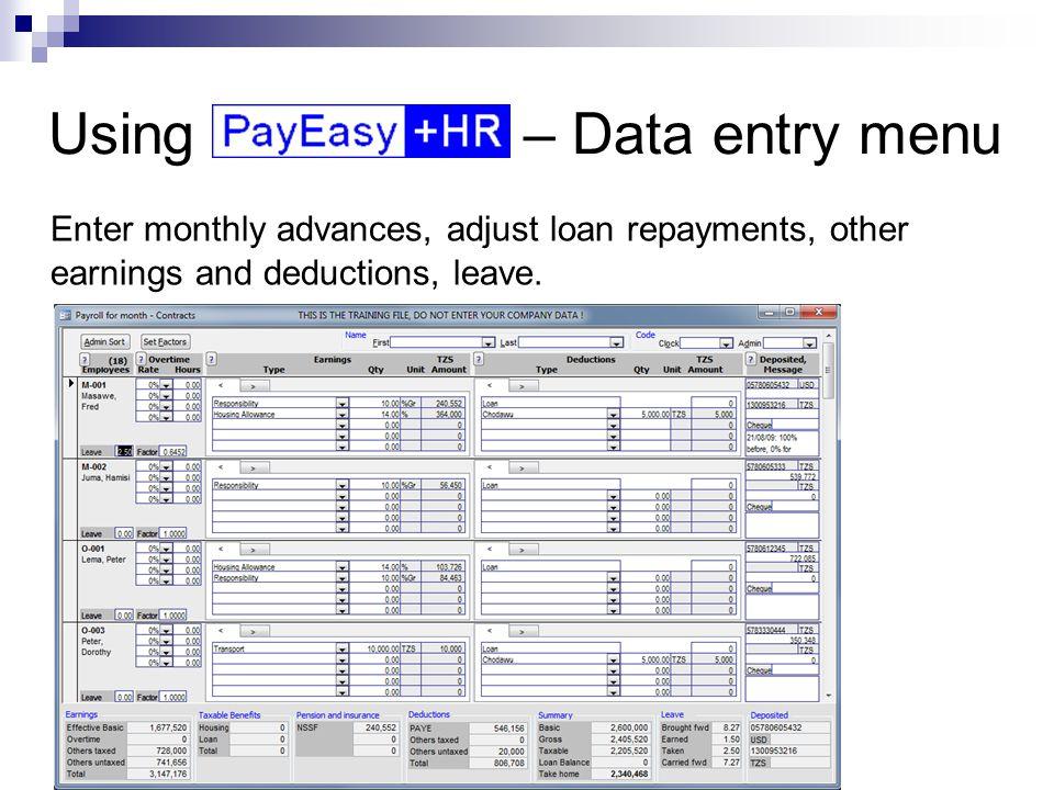 Using – Data entry menu Enter user programmable information