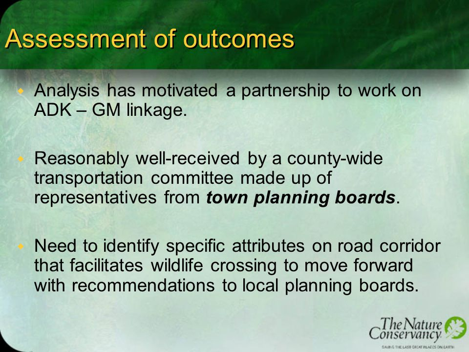 Assessment of outcomes w Analysis has motivated a partnership to work on ADK – GM linkage.