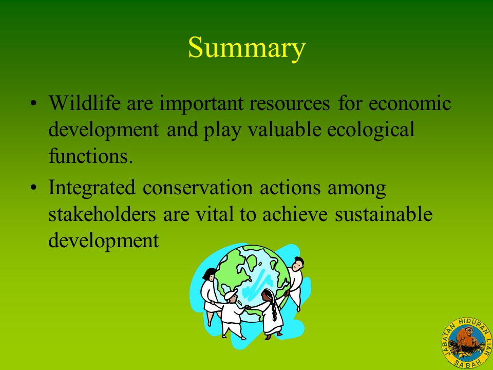 Summary Wildlife are important resources for economic development and play valuable ecological functions. Integrated conservation actions among stakeh