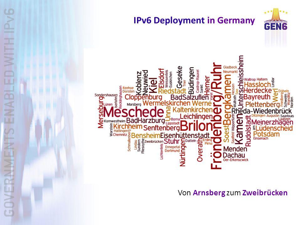 IPv6 Deployment in Germany Von Arnsberg zum Zweibrücken