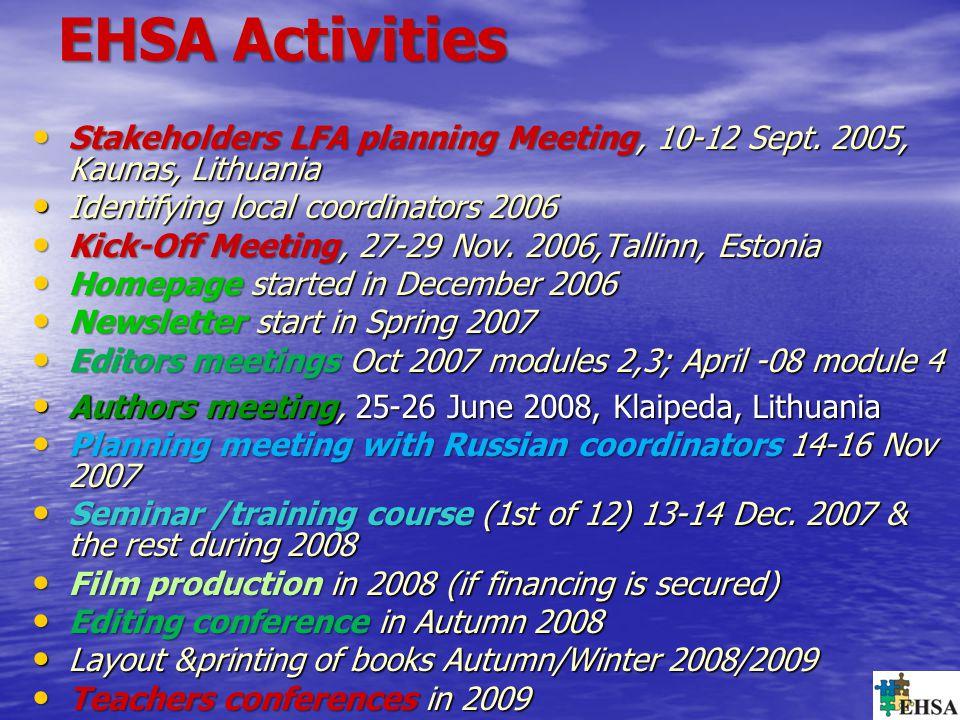 EHSA Activities Stakeholders LFA planning Meeting, 10-12 Sept.