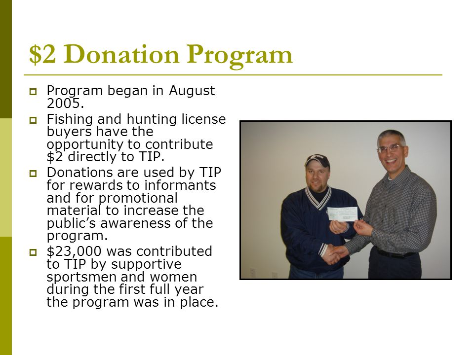 $2 Donation Program  Program began in August 2005.