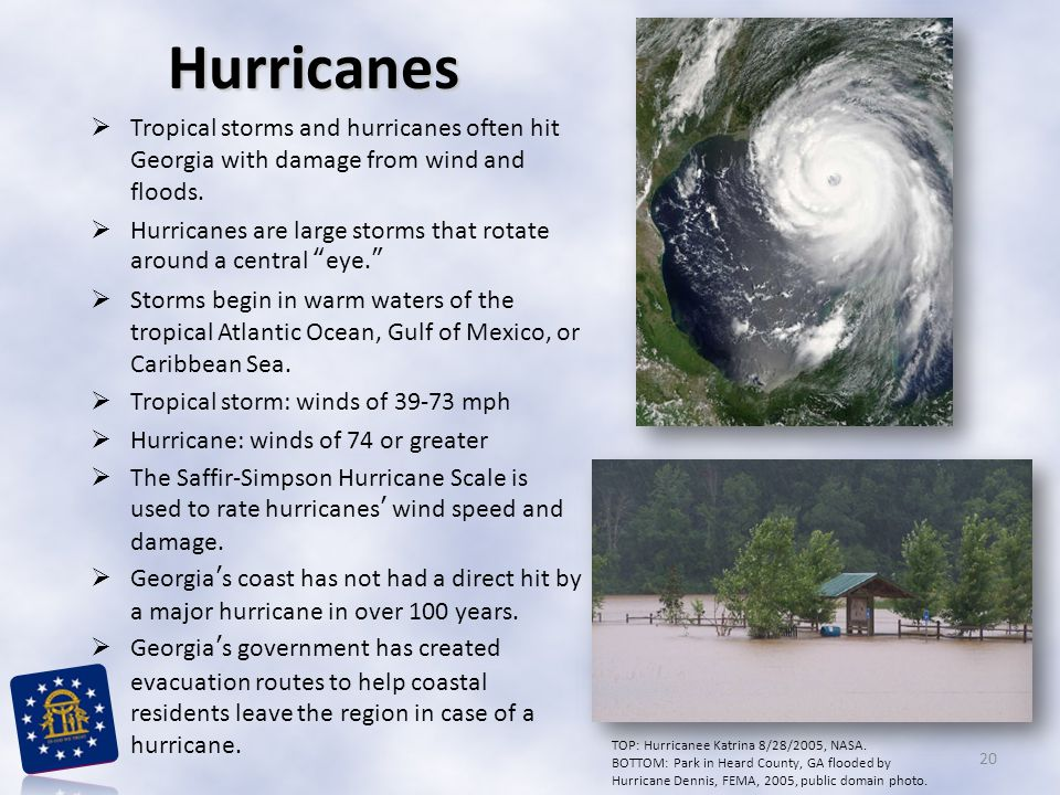 """ Tropical storms and hurricanes often hit Georgia with damage from wind and floods.  Hurricanes are large storms that rotate around a central """"eye."""""""