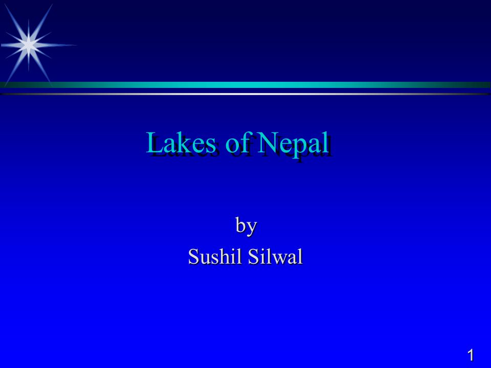 1 Lakes of Nepal by Sushil Silwal